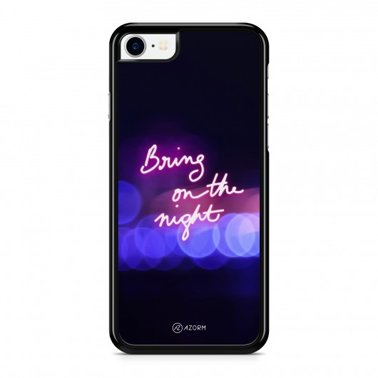 Coque iPhone 7 Citation Bring on the Night