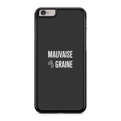 Coque iPhone 7 Message Mauvaise Graine Gris